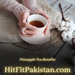 Pineapple Tea Benefits